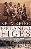 Orlando Figes: Krimkrieg