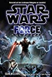 Sean Williams: force unleashed