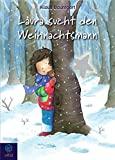Klaus Baumgart: Laura sucht den Weihnachtsmann