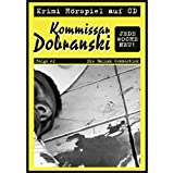 Kommissar Dobranski: Die Balkan Connection