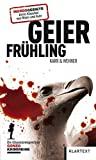 H.P. Karr, Walter Wehner: Geierfrühling