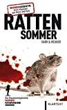 H.P. Karr, Walter Wehner: Rattensommer