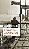 Uwe Klausner: Bernstein-Connection. Tom Sydows dritter Fall