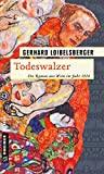 Gerhard Loibelsberger: Todeswalzer