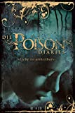 Maryrose Wood: Die Poison Diaries