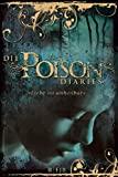 Maryrose Wood: Die Poison Diaries
