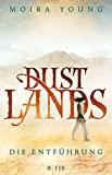 Moira Young: Dustlands - Die Entführung