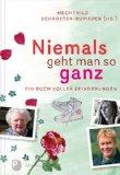 Mechthild Schroeter-Rupierer (Hg.): Niemals geht man so ganz. Ein Buch voller Erinnerungen