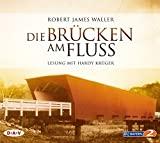 Robert James Waller: Die Brücken am Fluss