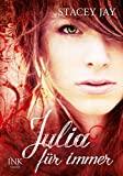 Stacey Jay: Julia für immer