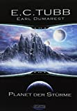 E. C. Tubb: Planet der Stürme