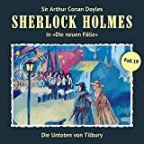 Sherlock Holmes - Die neuen Fälle: Die Untoten von Tilbury