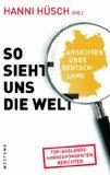 Hanni H�sch (Hg.): So sieht uns die Welt