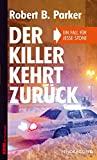 Robert B. Parker: Der Killer kehrt zurück