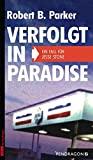 Robert B. Parker: Verfolgt in Paradise