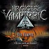 HR Gigers Vampirric: Der Vampyr