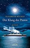 Elisabeth Büchle: Der Klang des Pianos
