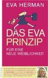 Eva Herman: Das Eva-Prinzip