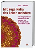 Anna E. Röcker: Mit Yoga Nidra das Leben meistern