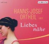 Hanns-Josef Ortheil: Liebesn�he