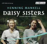 Henning Mankell: Daisy Sisters