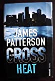 James Patterson: Heat