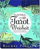 Rachel Pollack: Tarot Weisheit