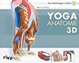 Ray Long: Yoga Anatomie 3D / Band 2