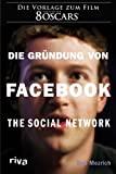 Ben Mezrich: Die Gründung von Facebook