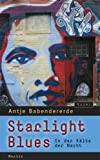 Antje Babendererde: Starlight Blues. In der Kälte der Nacht