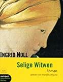 Ingrid Noll: Selige Witwen