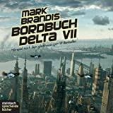 Mark Brandis: Bordbuch Delta VII