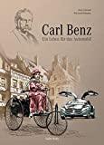 Martin Grünewald, Willy Harold Williamson: Carl Benz - Ein Leben für das Automobil