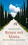 Jane Christmas: Reisen mit Mama