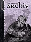 Mark Wachholz: DSA - Das Aventurische Archiv III