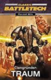 Randall Bills: Classic Battletech - Clangründer: Traum