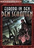 Audun Myhra Bergwitz, Nathanael Jouen, Peter Taylor: Europa in den Schatten