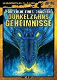 Steve Kenson: Shadowrun - Dunkelzahns Geheimnisse