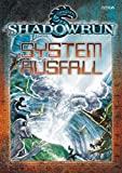 Robert Boyle: Shadowrun - Systemausfall