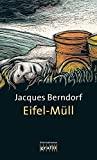 Jacques Berndorf: Eifel-M�ll