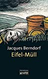 Jacques Berndorf: Eifel-Müll