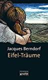 Jacques Berndorf: Eifel-Träume