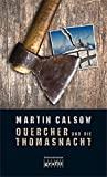 Martin Calsow: Quercher und die Thomasnacht