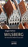J�rgen Kehrer: Wilsberg - Ein bisschen Mord muss sein