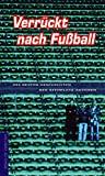 diverse Autoren: Verrückt nach Fussball