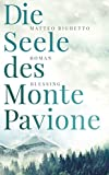 Matteo Righetto: Die Seele des Monte Pavione