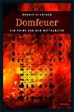 Dennis Vlaminck: Domfeuer