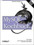 Paul DuBois: MySQL Kochbuch