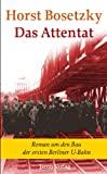Horst Bosetzky: Das Attentat