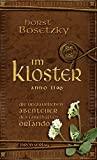 Horst Bosetzky: Im Kloster. Anno 1190. Die unglaublichen Abenteuer des fabelhaften Orlando